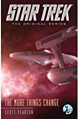 The More Things Change (Star Trek: The Original Series) Kindle Edition