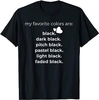 my favorite color is black shirt