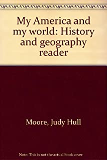My America and my world: History and geography reader