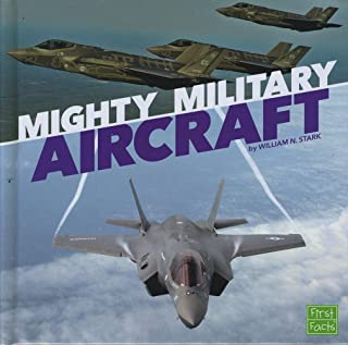 Mighty Military Aircraft (Military Machines on Duty)