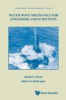 Water Wave Mechanics for Engineers & Scientists (Advanced Series on Ocean Engineering-Vol2) (v. 2)