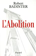 L'Abolition (Documents) (French Edition)
