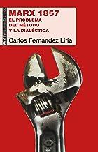 Marx 1857. El problema del método y La Dialéctica: 80 (Pensamiento Crítico)