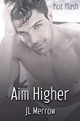 Aim Higher (English Edition) Format Kindle