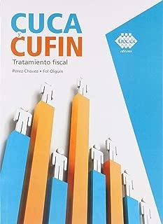 CUCA Y CUFIN. TRATAMIENTO FISCAL
