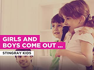 Girls and Boys Come Out To Play al estilo de Stingray Kids