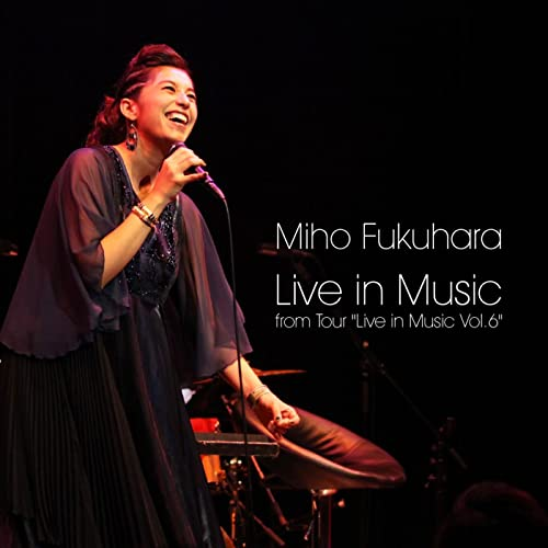 """Live in Music from Tour """"Live in Music Vol.6"""""""