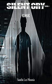 Silent Cry - Rage (German Edition)
