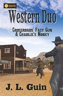 Western Duo: Crossroads' Fast Gun and Charlie's Money