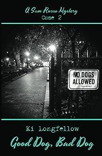 Good Dog, Bad Dog: A Sam Russo Mystery (English Edition)