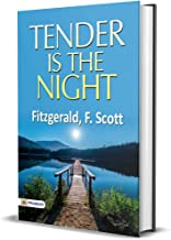 Tender is the Night: Tender Is the Night Popular novel by F. Scott Fitzgerald