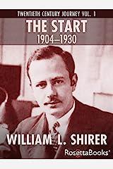 The Start, 1904–1930 (Twentieth Century Journey Book 1) (English Edition) Format Kindle