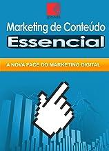 Marketing de Conteúdo Essencial: A Nova Face Do Marketing Digital