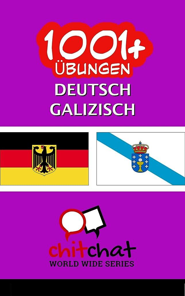 増幅器責任企業1001+ übungen Deutsch - Galizisch (German Edition)