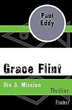 Grace Flint: Die 3. Mission (German Edition)