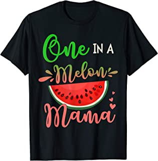 Family One In A Melon Mama Birthday Party Matching Family T-Shirt