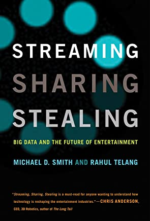 Streaming, Sharing, Stealing: Big Data and the Future of Entertainment (The MIT Press) (English Edition)