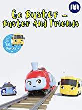Go Buster - Buster And Friends