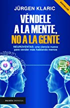 Véndele a la mente, no a la gente (Spanish Edition) Book PDF