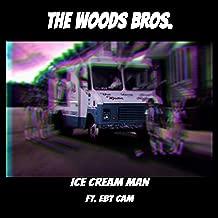 Ice Cream Man (feat. EBT Cam) [Explicit]