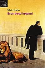 Eros degli inganni (Fuori Collana) (Italian Edition)