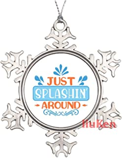 Just Splashin Around Funny Sayings Christmas Ornaments Pewter Keepsake Ornaments Xmas Gifts for Kids Girls Women New Couples