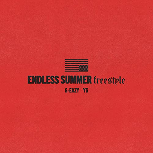 Endless Summer Freestyle Explicit By G Eazy Feat Yg On Amazon Music Amazon Com