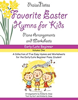 Favorite Easter Hymns for Kids (Volume 1): A Collection of F