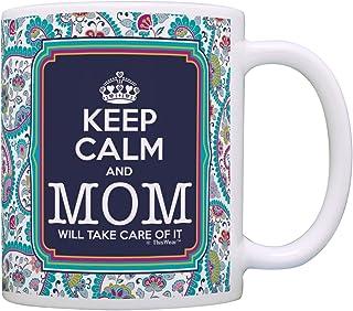 Keep Calm Mom Will Take Care of It Gift Coffee Mug Tea Cup Paisley