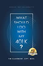 What Should I Do with My 401K?: Should I Buy an Annuity?