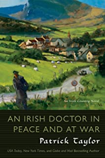 An Irish Doctor in Peace and at War: An Irish Country Novel (Irish Country Books, 9)
