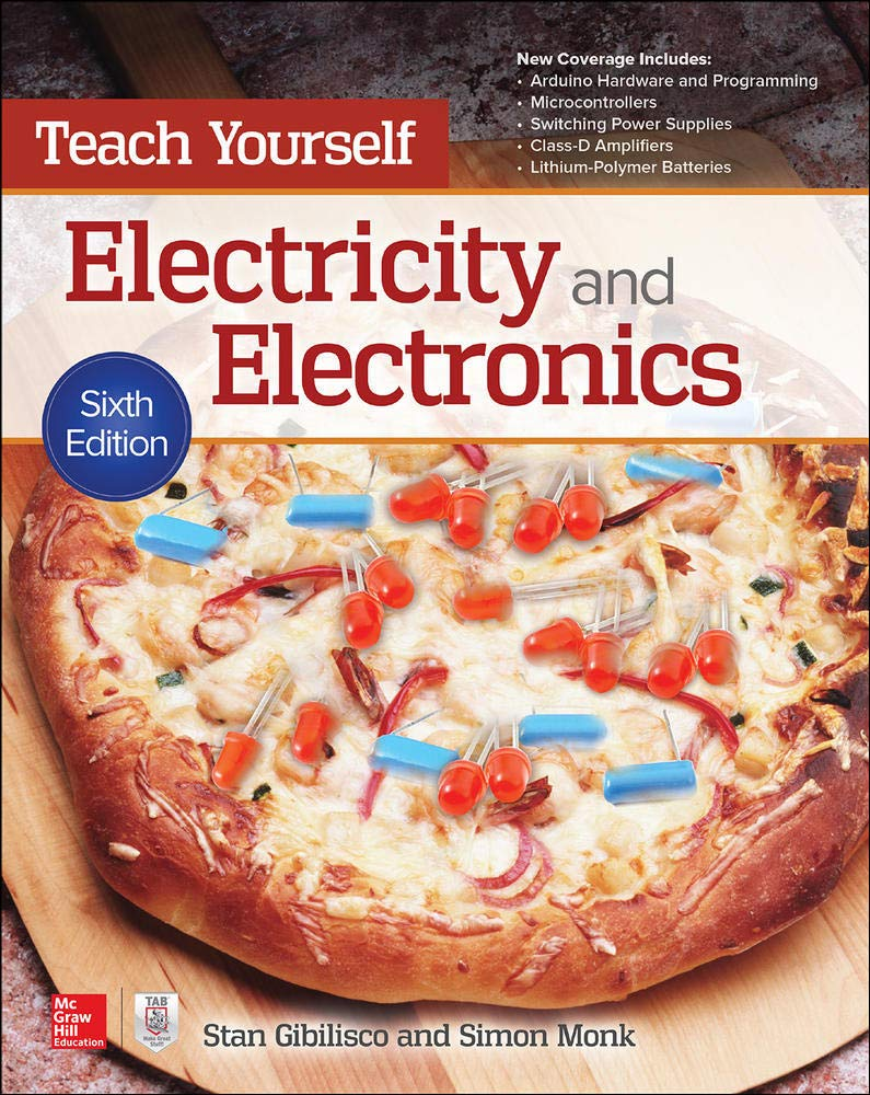 Teach Yourself Electricity and Electronics, Sixth Edition (Teach Yourself (McGraw Hill))