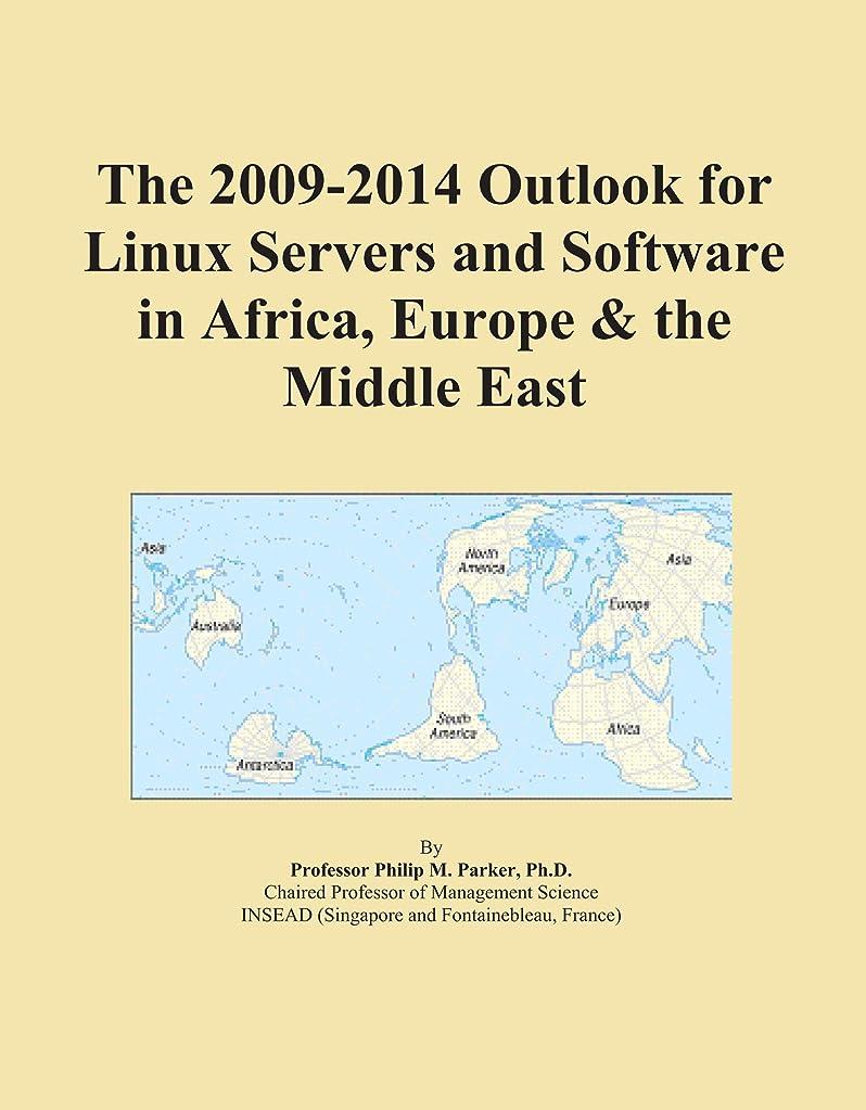 バルブ説得王子The 2009-2014 Outlook for Linux Servers and Software in Africa, Europe & the Middle East