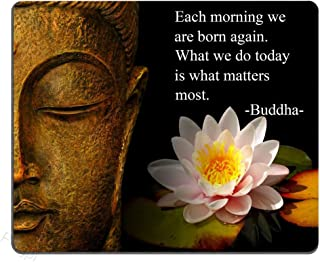 pingpi Each morning we are born again. What we do today is what matters most. Buddha Mouse Pad Inspirational quotes and sa...