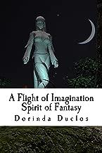 A Flight of Imagination: Spirit of Fantasy (Book 3)