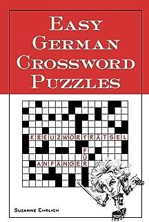Easy German Crossword Puzzles (Language - German) (English and German Edition)