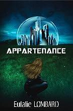 Appartenance (Romance Science-fiction)