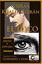 El Loco y Arena y Espuma