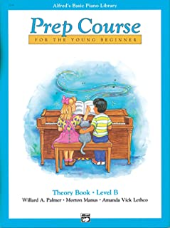Alfred's Basic Piano Prep Course Theory, Bk B: For the Young Beginner