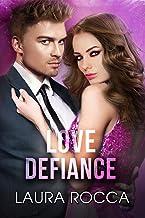 Scaricare Libri Love Defiance (Challengers - Series - Dilogia Vol. 2) PDF