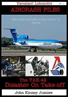 Yaroslavl Lokomotiv: Disaster on Take-off YAK 42 (Air Crash Files Book 2)