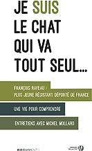 Je suis le chat qui va tout seul... (Documents) (French Edition)