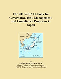 The 2011-2016 Outlook for Governance, Risk Management, and Compliance Programs in Japan