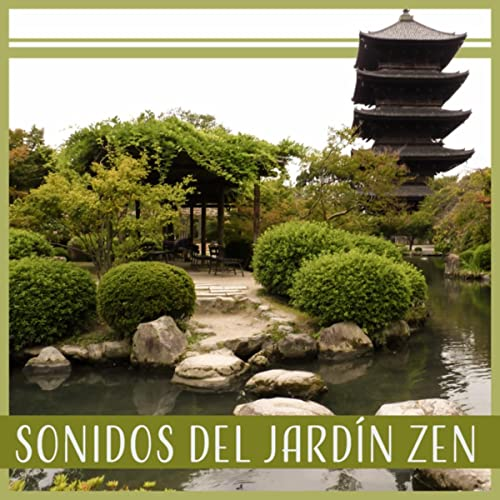 Jardín Japonés de Zen Sonidos de la Naturaleza Club en Amazon Music - Amazon.es