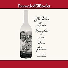 The Wine Lover's Daughter: A Memoir