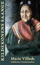 Kildekonens sange: Af Marie Villads, Kildekone i Søndermarken (Danish Edition)
