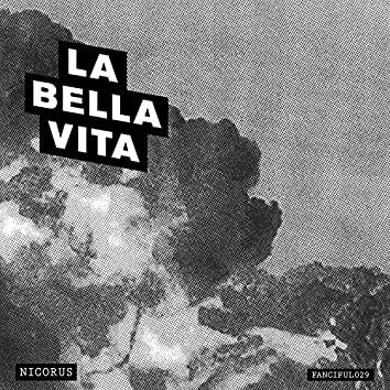 La Bella Vita