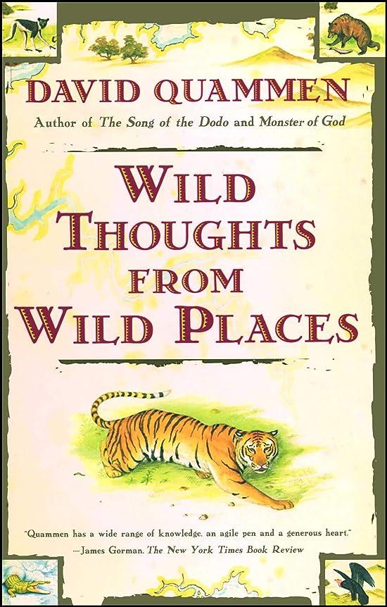 ラベ薄暗い皮肉なWild Thoughts from Wild Places (English Edition)