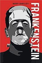 Frankenstein; or, The Modern Prometheus (English Edition) (Illustrated)