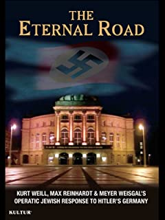 The Eternal Road: Kurt Weill and the Jewish Response to Hitler's Germany